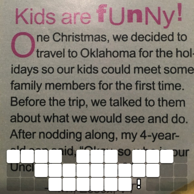 Kids say the darnedest things!
