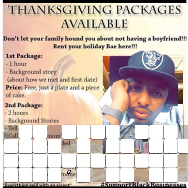 In case you need a bf for Thanksgiving here's my ad