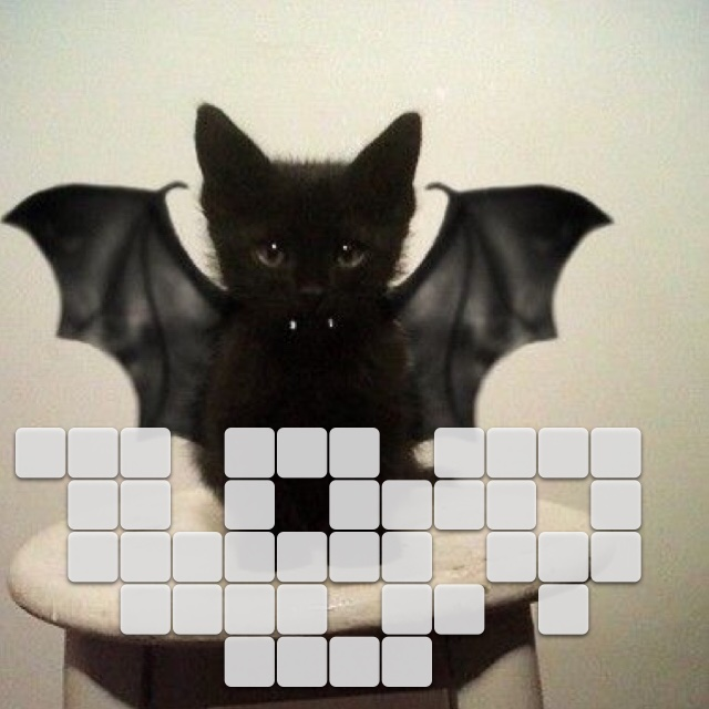 Oh! You said be a cat. I thought you said be a bat.
